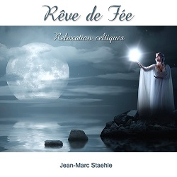 Rêve de Fée de Jean-Marc Staehle