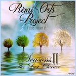 Seasons II - The Last Chance-Rémi Orts Project