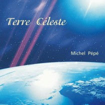 Terre Céleste (1995) by Michel Pépé