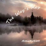The Way's Key (2017) by Franck Courtheoux alias Aimemotion