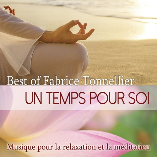 Un Temps Pour Soi – Best Of (1 octobre 2014) by Fabrice TONNELLIER
