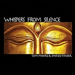 Whispers From Silence-Tm Moore & Sherry Finzer