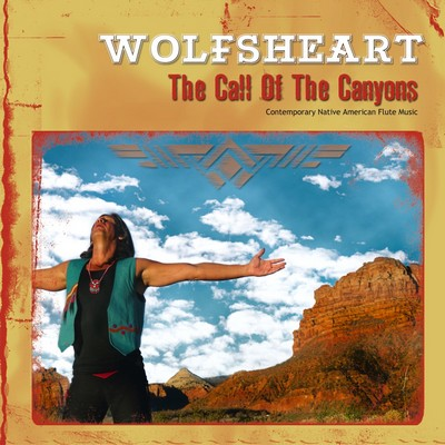 The Call of the Canions (2010) by WOLFSHEAR