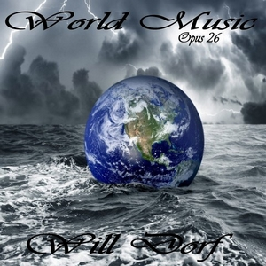 World Music – Opus 26 de Will Dorf