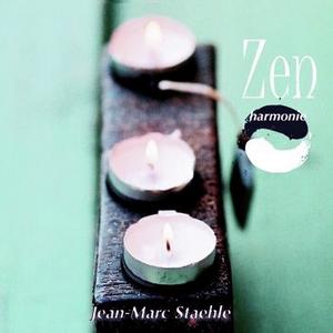 Zen Harmonie de Jean-Marc Staehle
