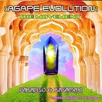 :Agape Evolution: The Movement - Paradiso Et Rasamayi