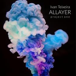 Allayer Project One - Ivan Teixeira