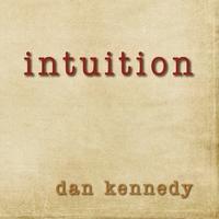 dankennedy-intuition-1.jpg