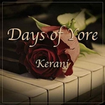 Days of Yore (single 2016) de Kerani