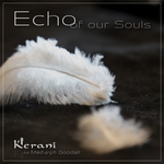 Echo of our Souls (single 2013) de Kerani