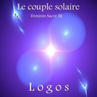 Le couple solaire feminin sacre iii cover 500