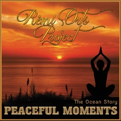 Peaceful Moments (The Ocean Story) de Rémi Orts Project