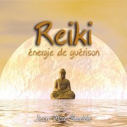 Reiki-énergie de guérison - Jean-Marc Staehle