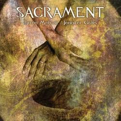 sacrament-byron-metcalf-&-jennifer-grais