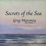 Secrets of the Sea - Greg Maroney