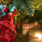 The Story of Christmas (single 2014) de Kerani