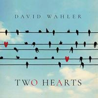 Two hearts david wahler cover 500