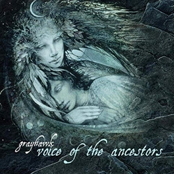 Voice of the Ancestors - Grayhawk